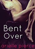 Bent Over (Tale of a Twink Book 1)