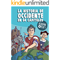 La historia de Occidente en 64 capítulos: Un libro de Academia Play