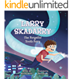 Larry Skadarry the Forgetful Tooth Fairy