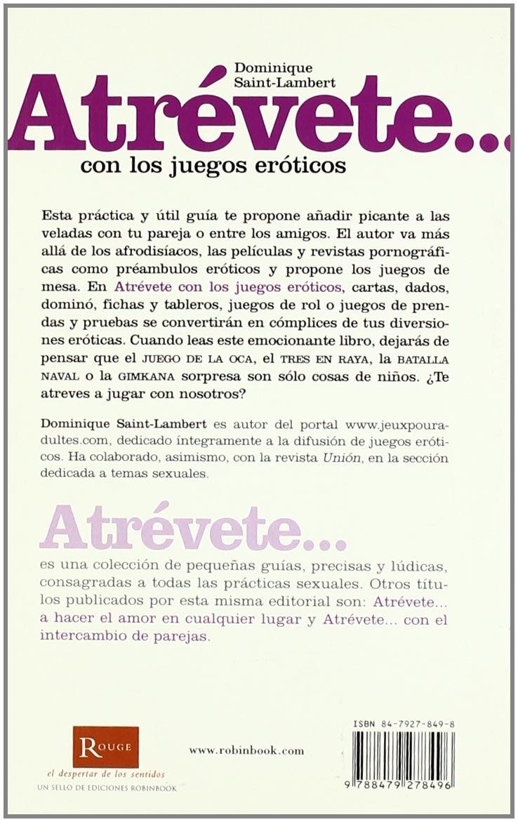 Atrevete... Con Los Juegos Eroticos Atrevete rouge: Amazon.es: Saint-Lambert, Dominique: Libros