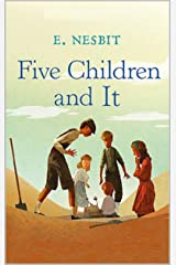Five Children and It Illustrated Kindle Edition