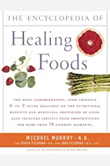 The Encyclopedia of Healing Foods Kindle Edition