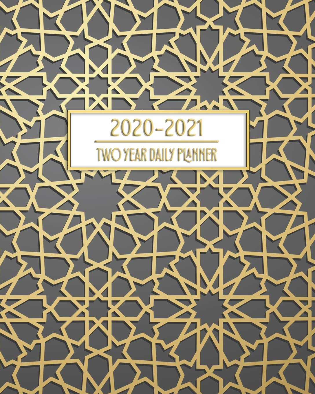 2020 - 2021 Two Year Daily Planner: Gold Islamic Art Pattern ...