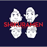 SHIKURAMEN(初回限定盤)(DVD付)