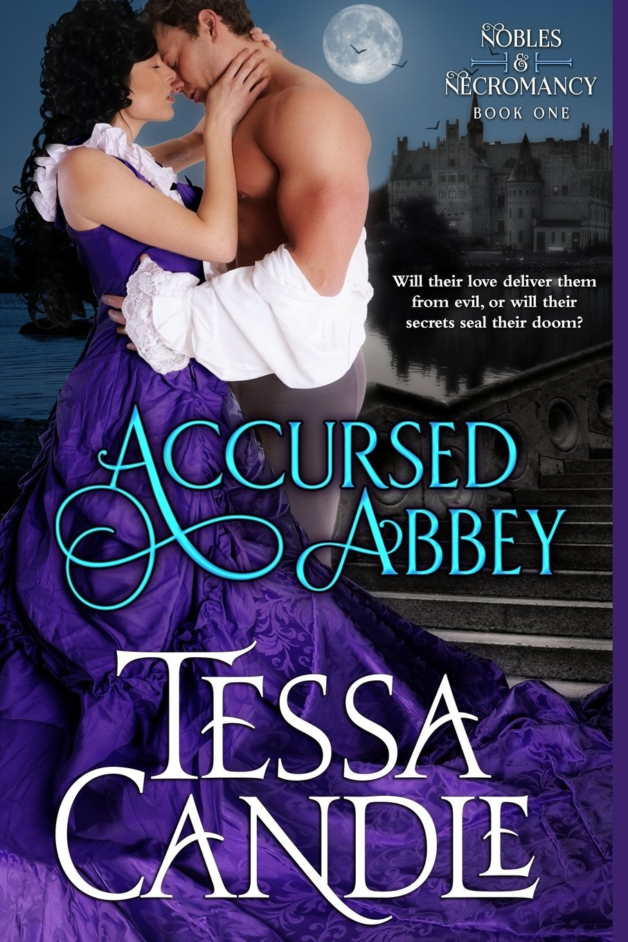 Download Accursed Abbey: A Regency Gothic Romance (Nobles & Necromancy Book 1) (Volume 1) ebook