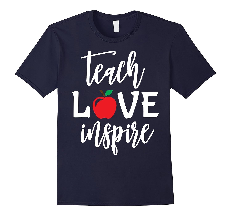 Teach Love Inspire Apple Funny Teacher Day Gift-FL