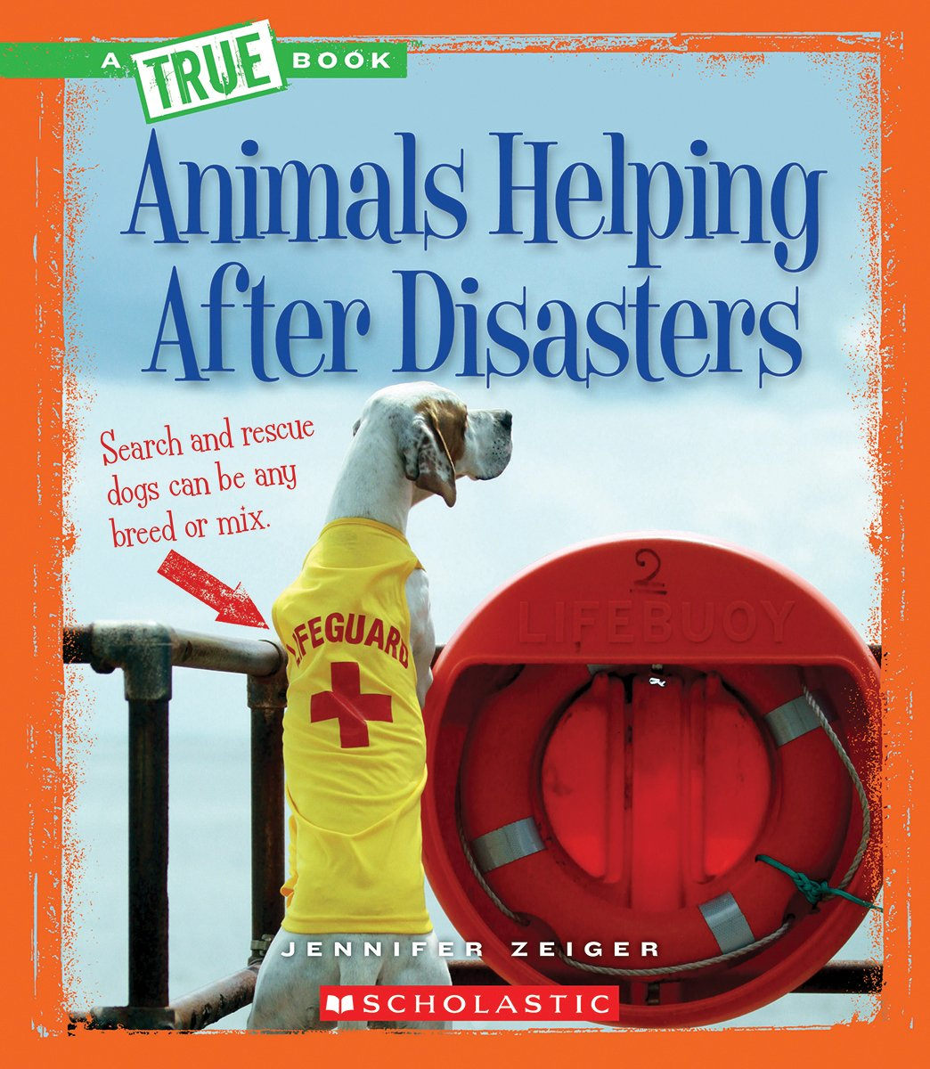 Download Animals Helping After Disasters (A True Books) pdf
