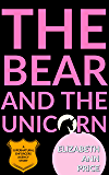 The Bear and the Unicorn (Supernatural Enforcers Agency Book 5)