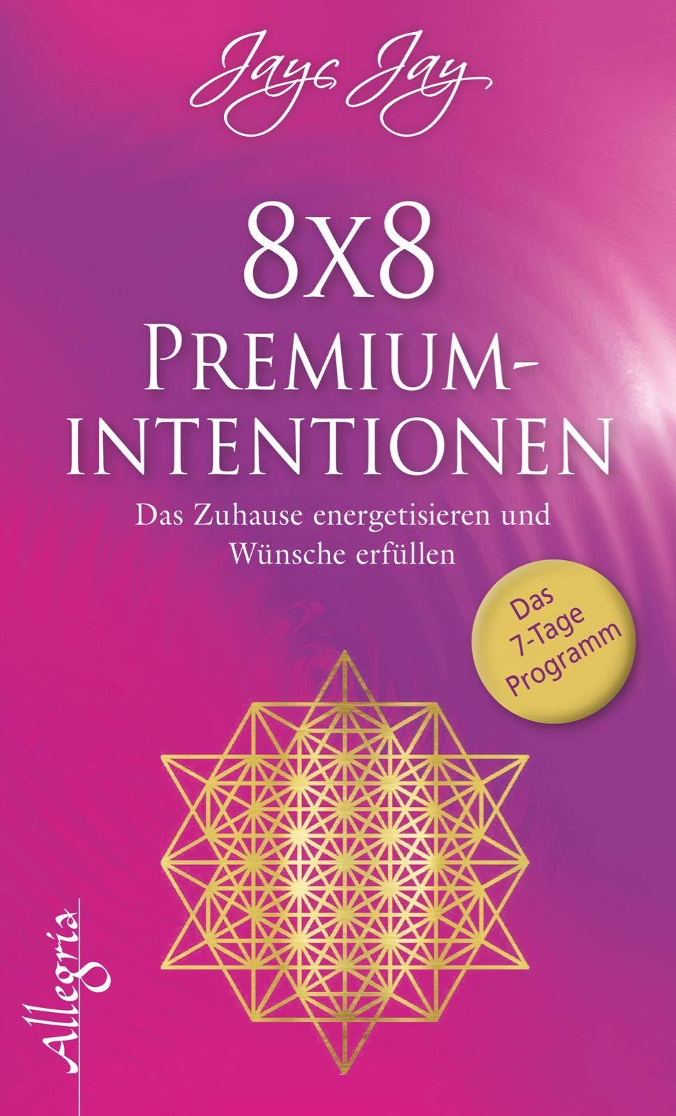 8 X 8 Premiumintentionen  Das Zuhause Energetisieren Und Wünsche Erfüllen