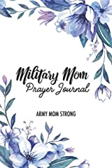Military Mom Prayer Journal Paperback