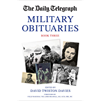 Military Obituaries (The Daily Telegraph Book 3)
