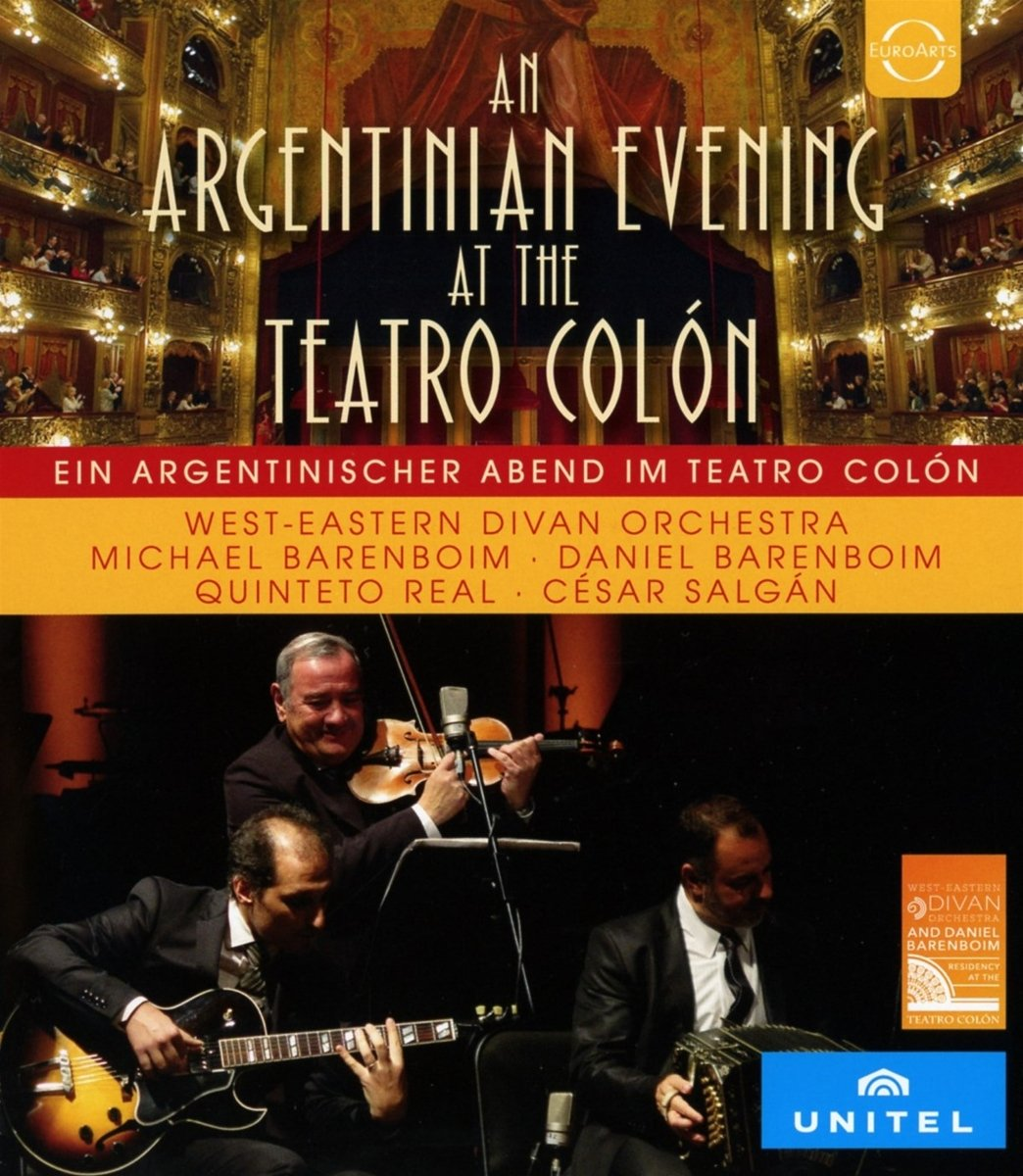 Blu-ray : WEST-EASTERN DIVAN ORCHESTRA, DANIEL BARENBOIM, MICHAEL BARENBOIM - West-eastern Divan Orchestra At The Teatro Colon - A Tango Evening (Blu-ray)