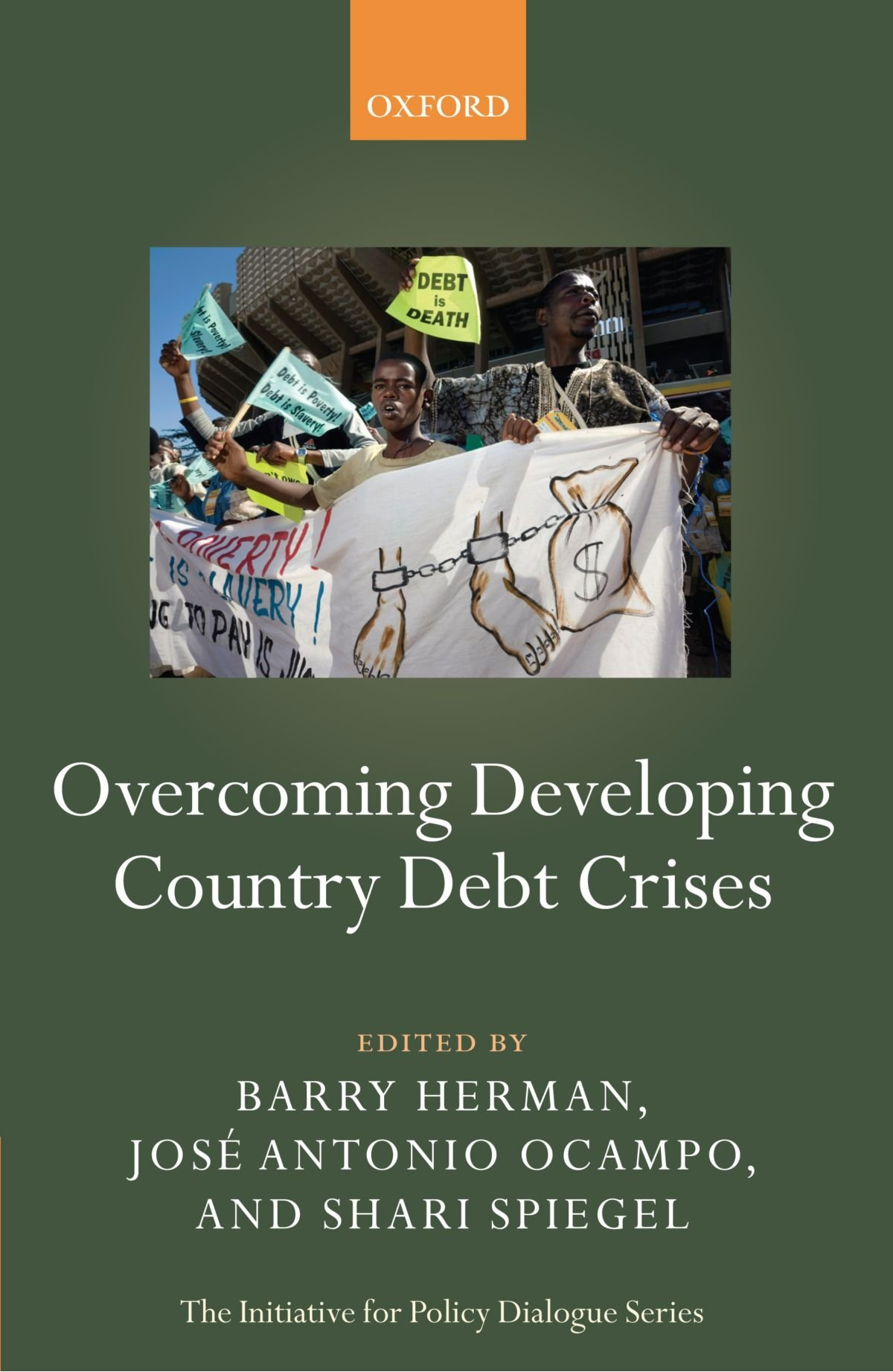 Overcoming Developing Country Debt Crises (Initiative for Policy Dialogue) by Oxford University Press