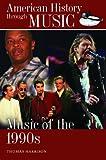 Music of The 1990s, Thomas Harrison, 0313379424