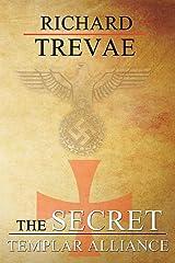 The Secret Templar Alliance (Dalton Crusoe) Paperback