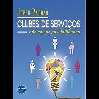Clubes de Serviço: Núcleo de possibilidades