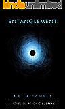 Entanglement: A Novel of Psychic Suspense