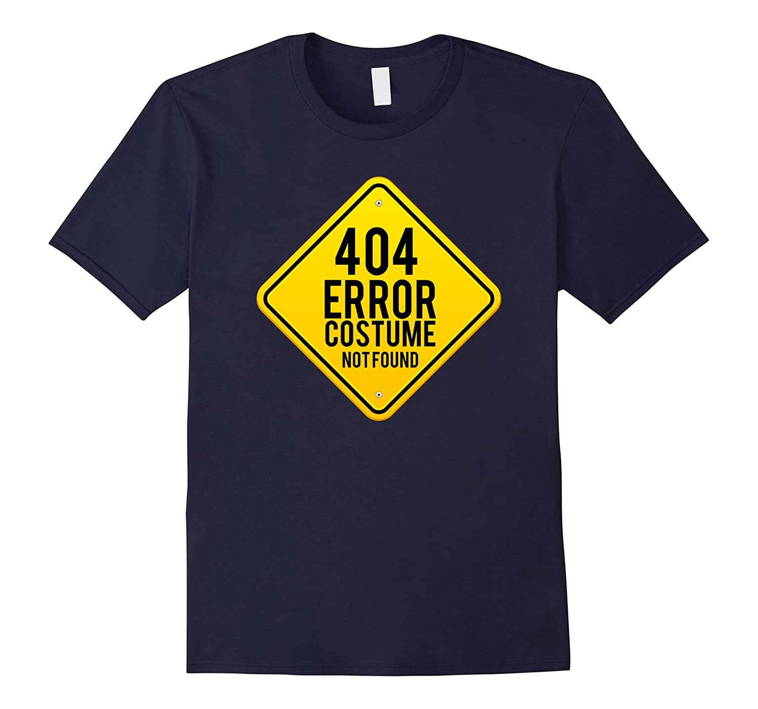 404 Error Costume Not Found T-Shirt Funny Halloween Top Tee-FL