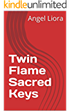 Twin Flame Sacred Keys