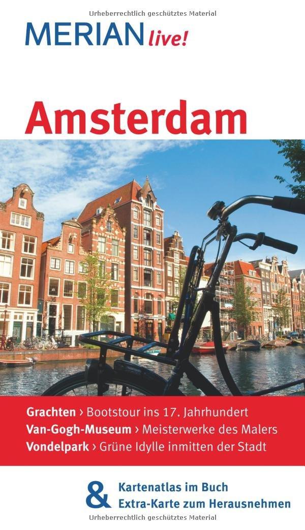 MERIAN live! Reiseführer Amsterdam: Mit Kartenatlas im Buch und Extra-Karte zum Herausnehmen