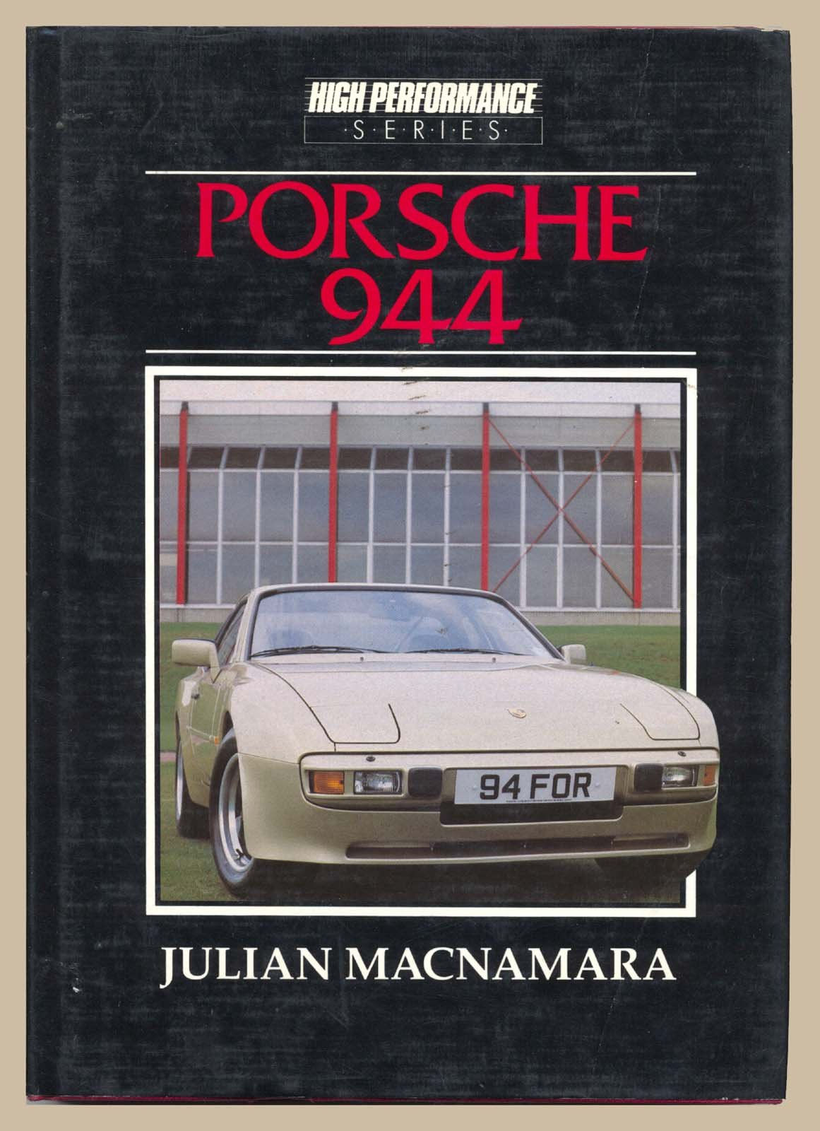 Porsche 944 (High performance series): Amazon.es: Julian MacNamara: Libros
