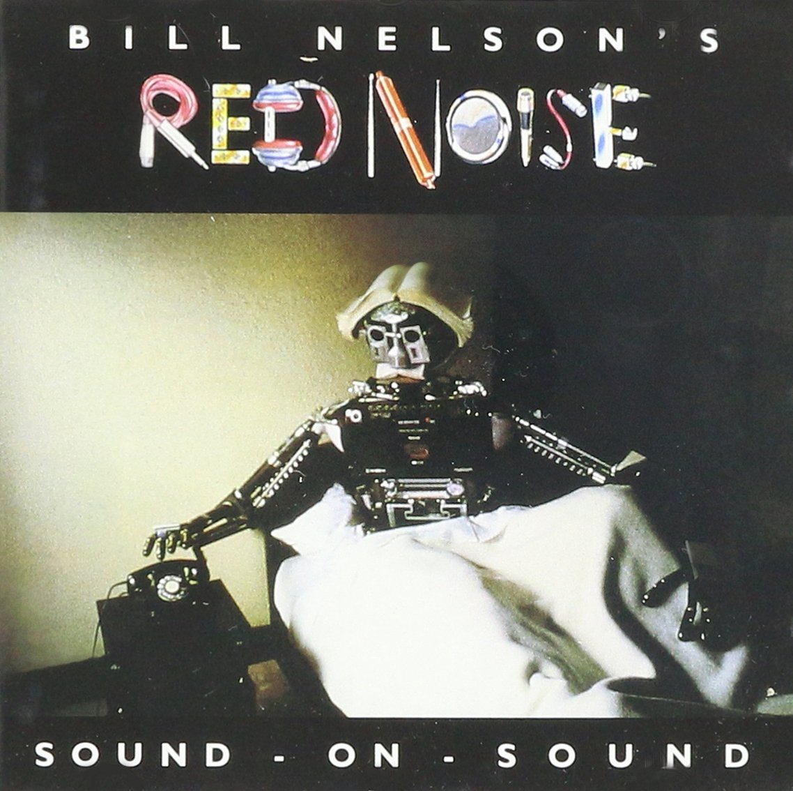Bill Nelson, Red Noise - Sound on Sound - Amazon.com Music