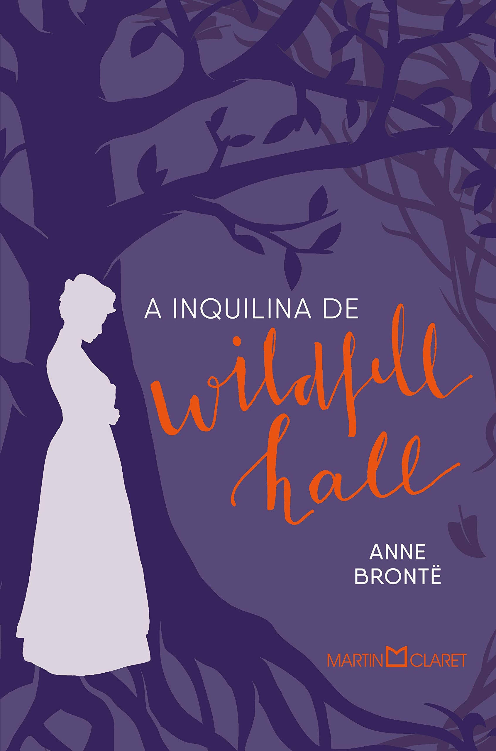 A Inquilina De Wildfell Hall Anne Brontë 9788544002339 Books