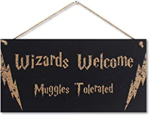 CARISPIBET Wizards welcome muggles tolerated | funny decorative sign, home signs, welcome sign, wizardry 6