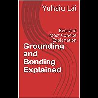 Grounding and Bonding Explained: Best Explanation (English Edition)