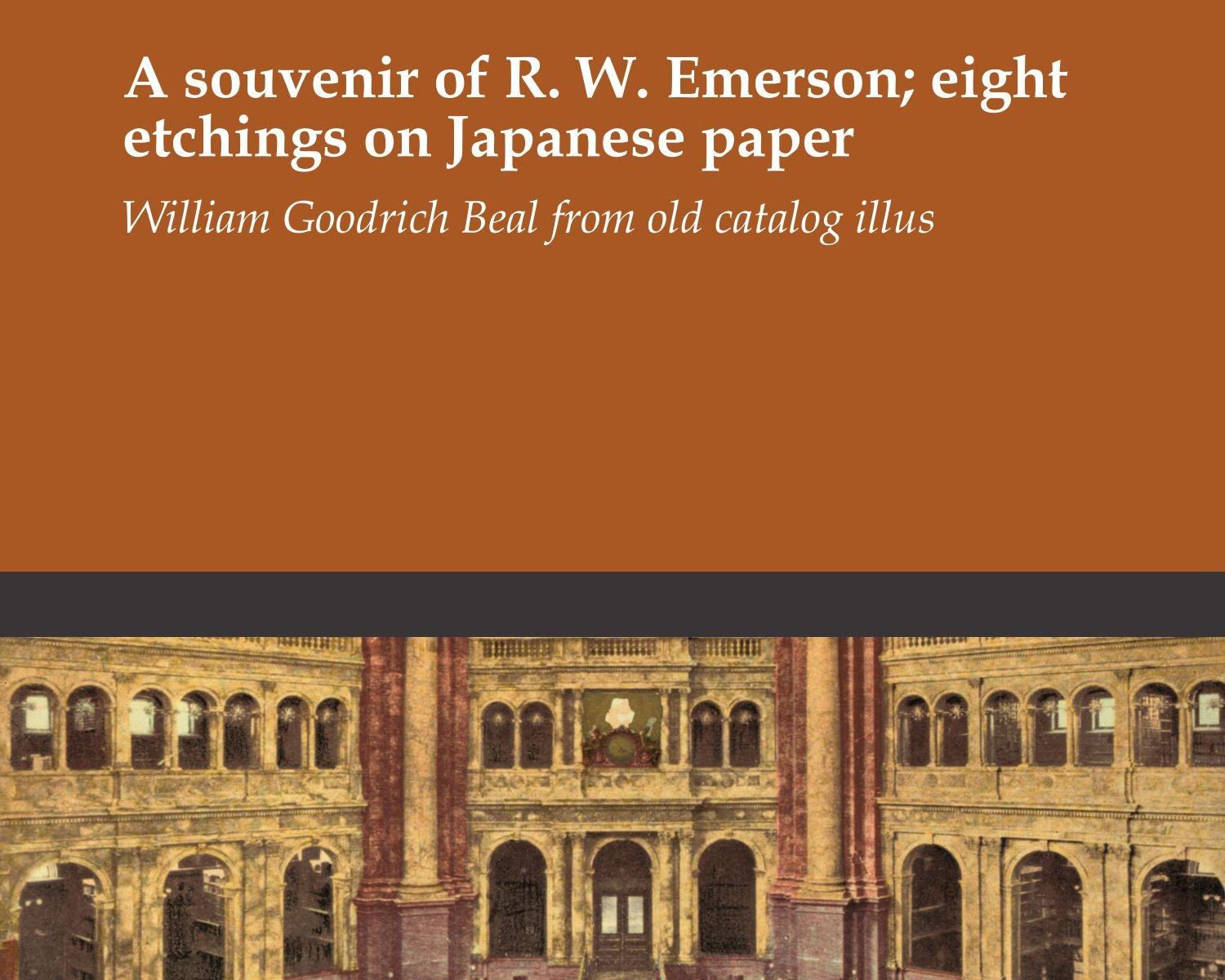 A souvenir of R. W. Emerson; eight etchings on Japanese paper PDF