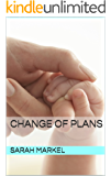 Change of Plans (Dej & Carrie Book 3)