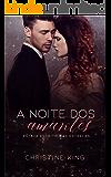 A Noite dos Amantes: Estava escrito nas estrelas