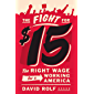 The Fight for $15: The Right Wage for a Working America