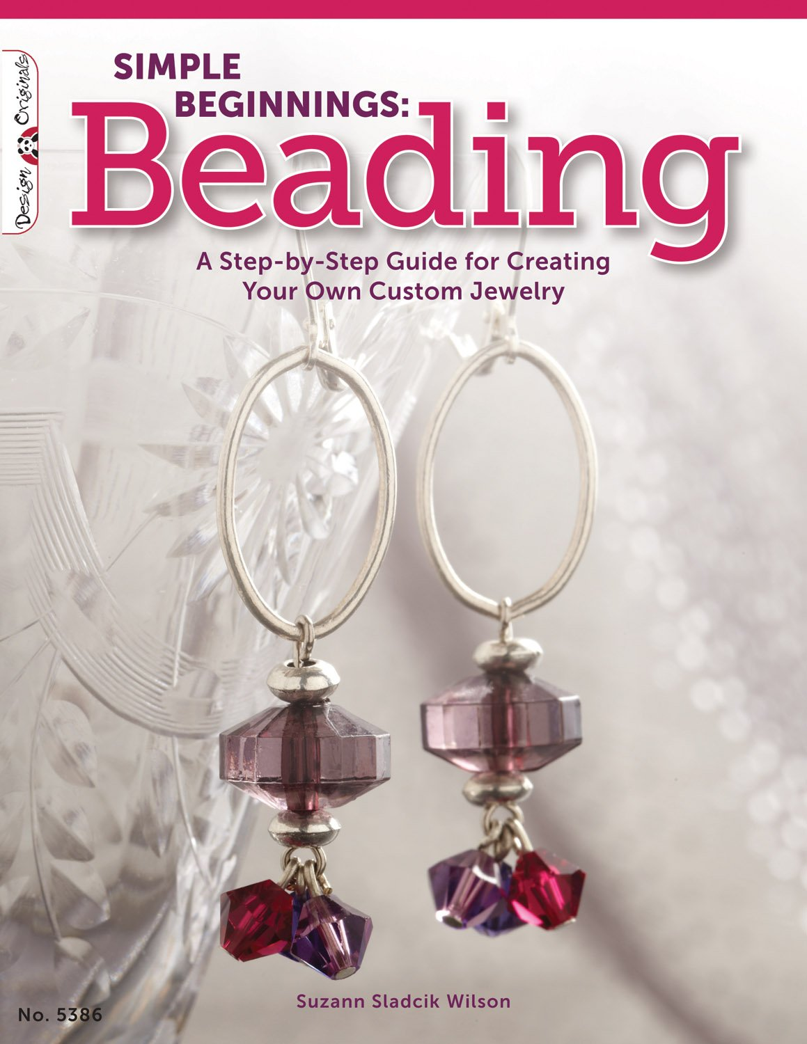 Amazoncom Simple Beginnings Beading A StepbyStep Guide to