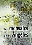Los mensajes de los Ángeles + cartas (ANGEOLOGÍA)