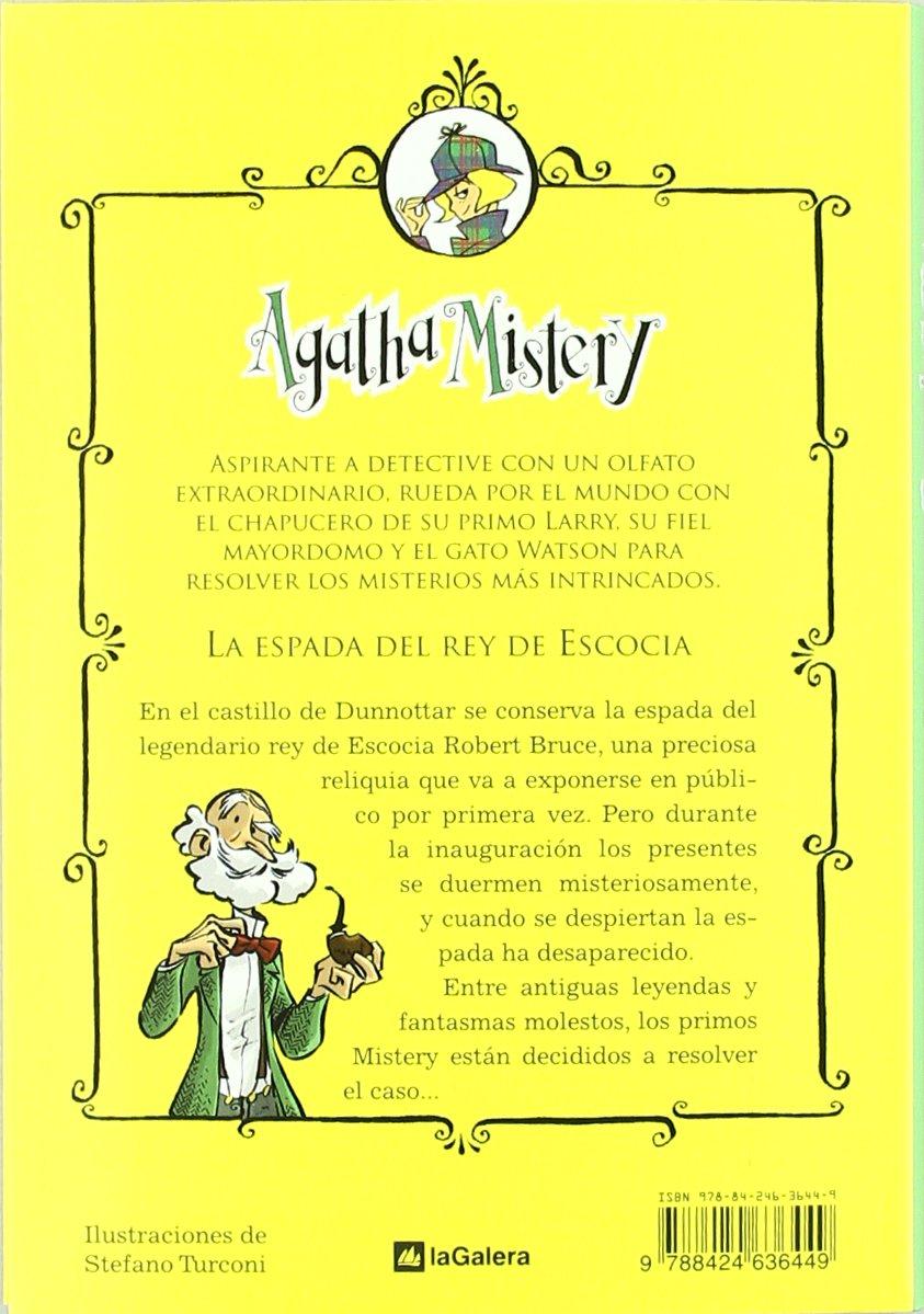 Agatha Mistery: La espada del rey de Escocia # 3 (Spanish Edition): Sir Steve Stevenson, La Galera, Stefano Turconi: 9788424636449: Amazon.com: Books
