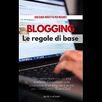 BLOGGING: Le regole di base