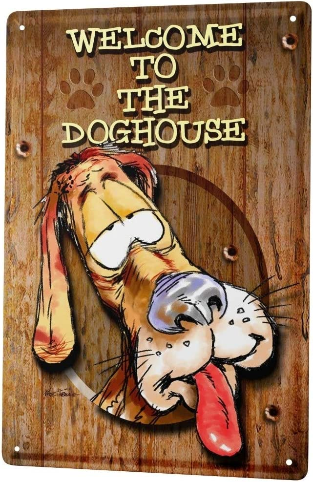 LEotiE SINCE 2004 Decorative Tin Sign Metal Plate Decorative Sign Home Decor Plaques Funny Signs Welcome to The Dog House Fun Metal Sign 8X12