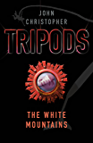 Tripods: The White Mountains: Book 1