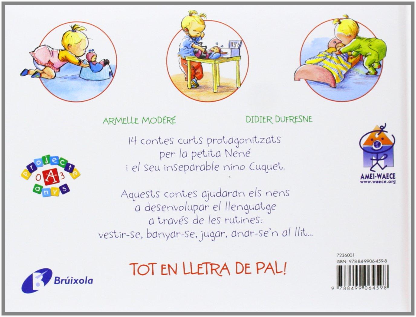 Els Meus Primers Contes Curts 14 Històries De La Petita Nené Catalá A Partir De 0 Anys Projecte De 0 A 3 Anys Llibres Per A Desenvolupar El Llenguatge
