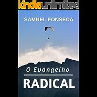 O Evangelho Radical