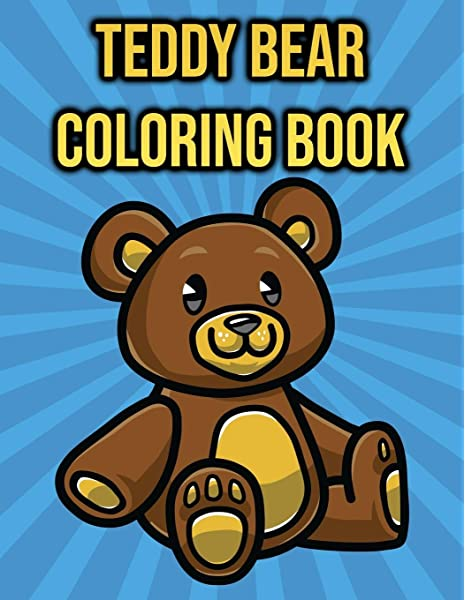 Teddy Bear Coloring Book: For Kids - Teddy Bear Gifts For Girls And Boys:  Press, SimpleColorz: 9798551430872: Amazon.com: Books