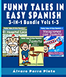 Learning Spanish:  Funny Tales in Easy Spanish (3-in-1 Bundle) (Spanish for Beginners Series nº 11) (Spanish Edition)