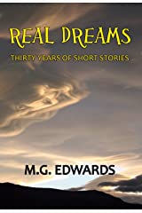 Real Dreams:  Thirty Years of Short Stories Kindle Edition