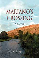 Mariano's Crossing, a Novel Paperback