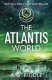 The Atlantis World (The Atlantis Trilogy)