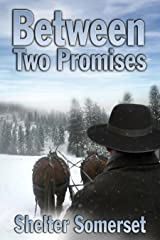 Between Two Promises (Between Two Worlds Book 2) Kindle Edition