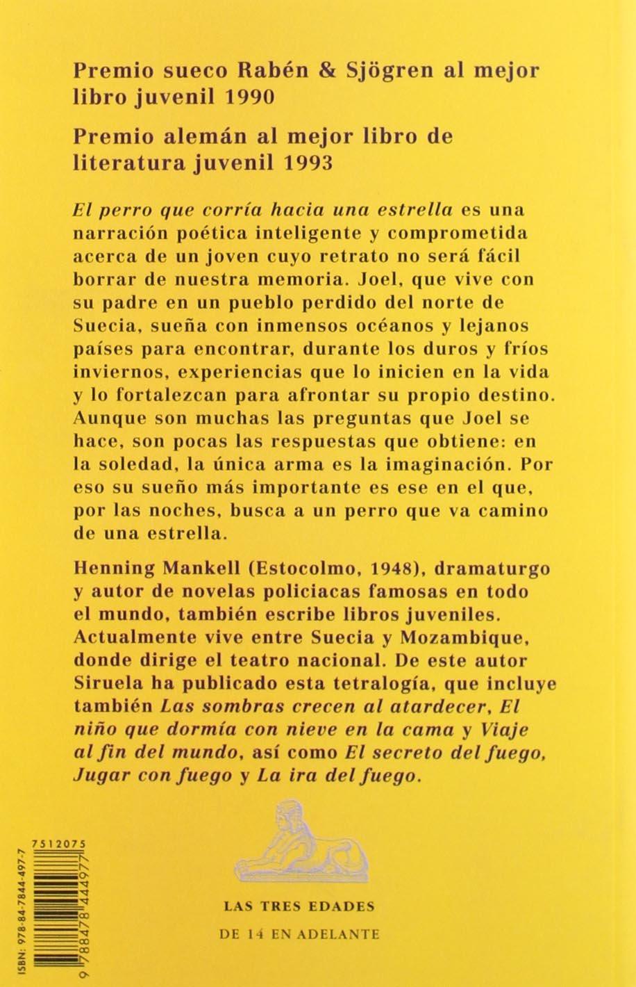 Amazon.com: El perro que corria hacia una estrella / The Dog That Ran Towards a Star (Las Tres Edades / the Three Ages) (Spanish Edition) (9788478444977): ...