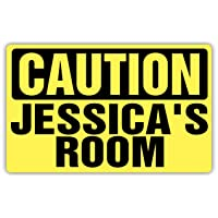 Caution JESSICA'S Room Sign