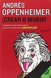 Crear o morir: (Create or Die) (Spanish Edition)